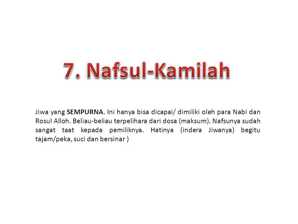 7. Nafsul-Kamilah