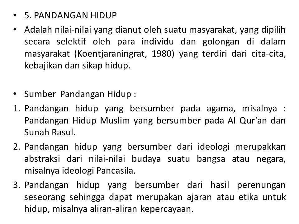 5. PANDANGAN HIDUP