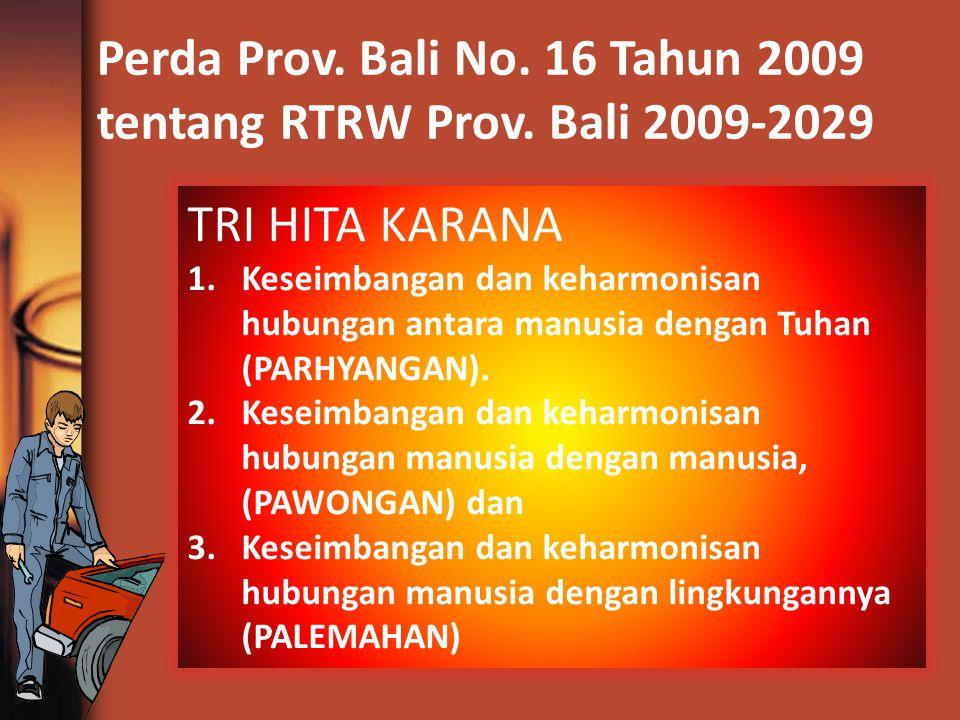 Perda Prov. Bali No. 16 Tahun 2009 tentang RTRW Prov. Bali 2009-2029