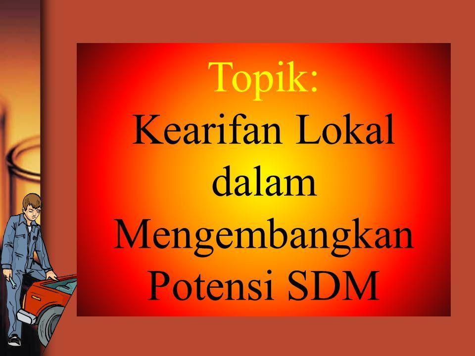 Mengembangkan Potensi SDM