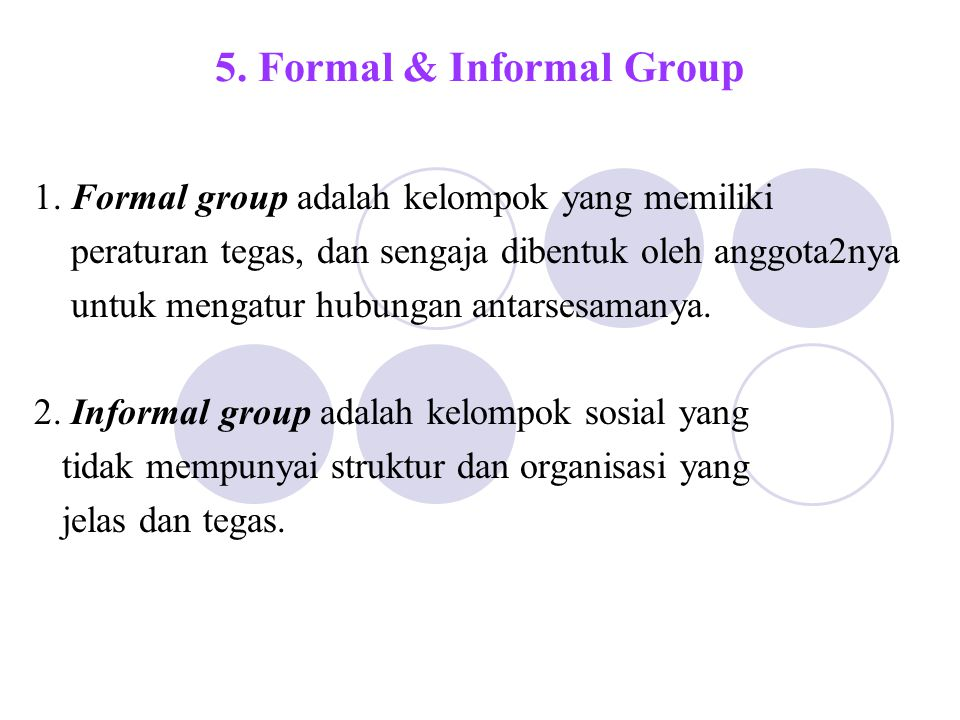 5. Formal & Informal Group