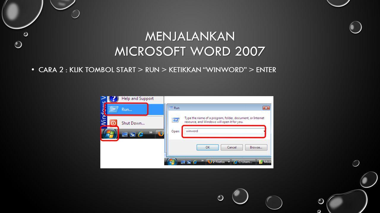 Menjalankan Microsoft Word 2007