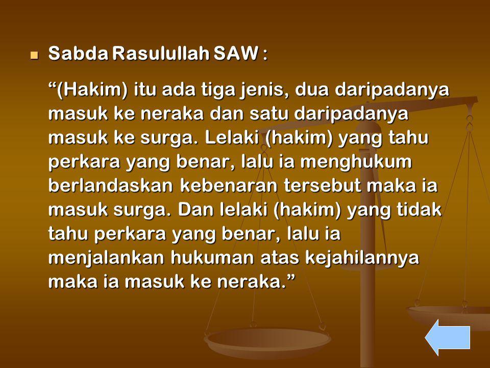 Sabda Rasulullah SAW :