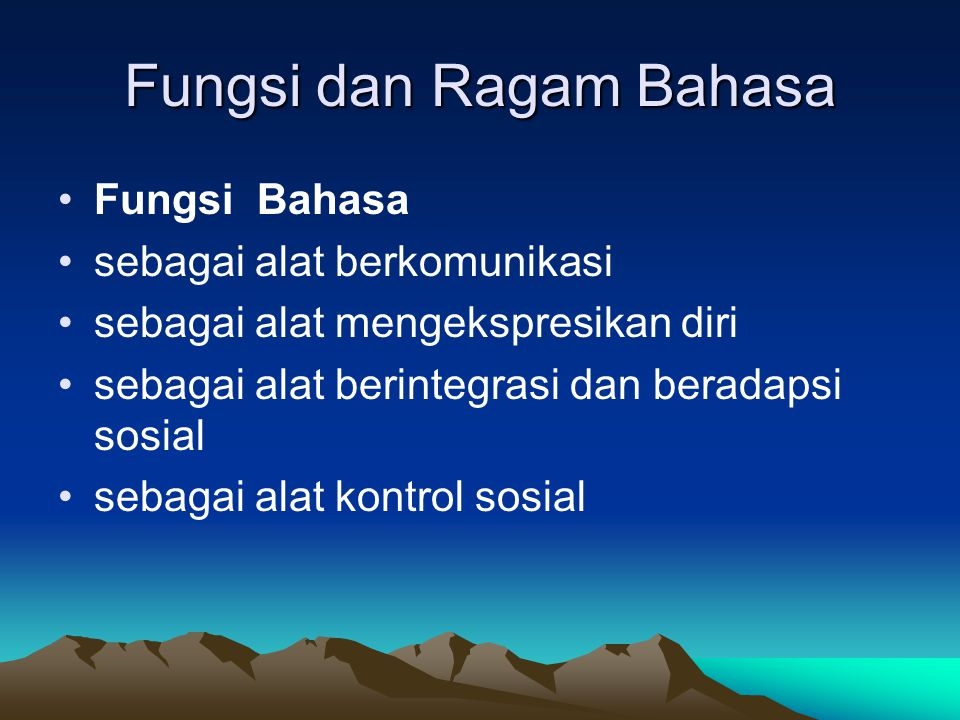 Fungsi dan Ragam Bahasa