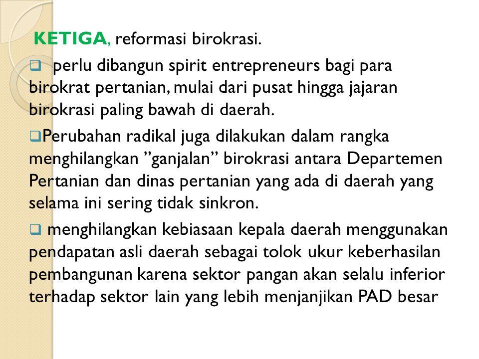 KETIGA, reformasi birokrasi.