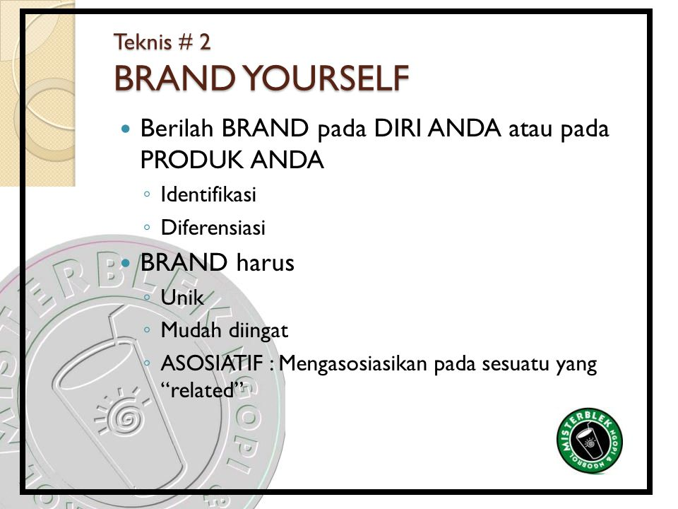 Teknis # 2 BRAND YOURSELF