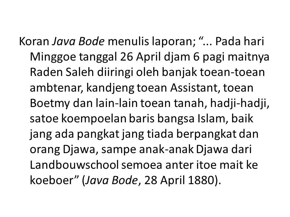 Koran Java Bode menulis laporan;