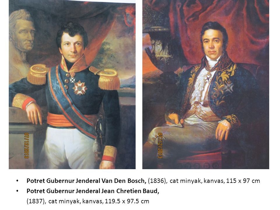 Potret Gubernur Jenderal Van Den Bosch, (1836), cat minyak, kanvas, 115 x 97 cm