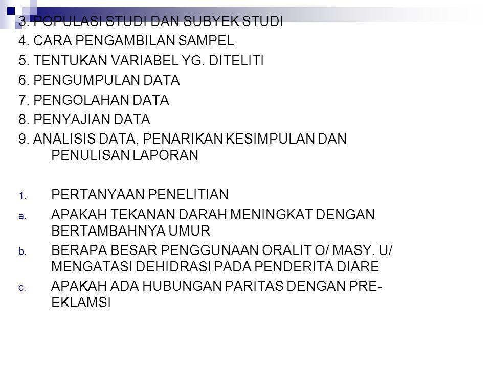 3. POPULASI STUDI DAN SUBYEK STUDI
