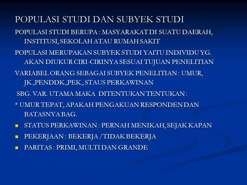 POPULASI STUDI DAN SUBYEK STUDI