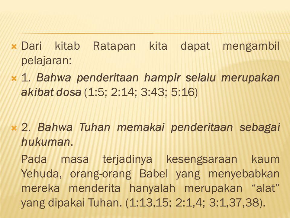 Dari kitab Ratapan kita dapat mengambil pelajaran: