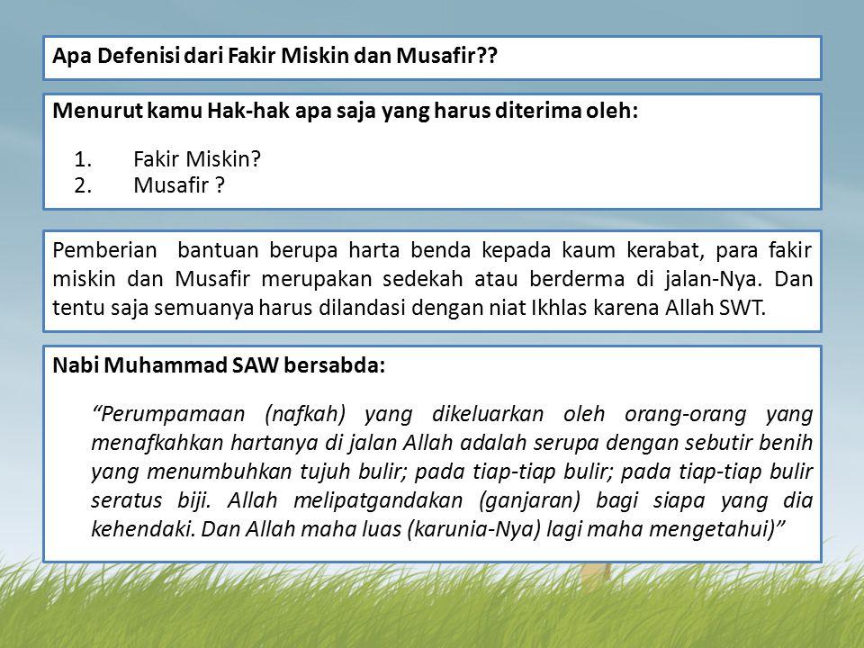 Apa Defenisi dari Fakir Miskin dan Musafir