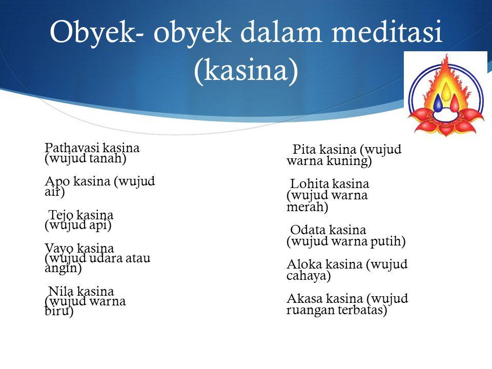 Obyek- obyek dalam meditasi (kasina)