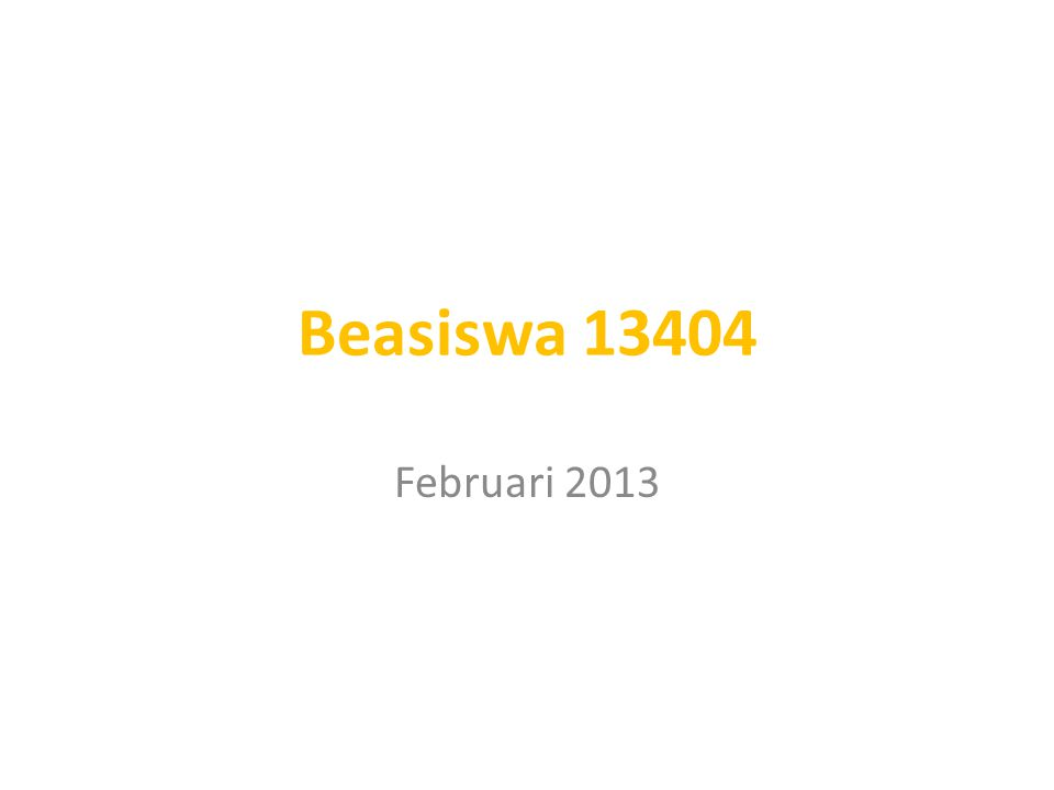 Beasiswa 13404 Februari 2013