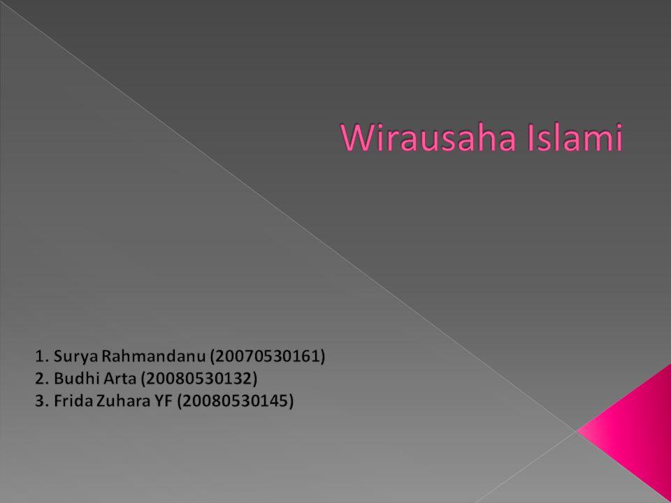 Wirausaha Islami 1. Surya Rahmandanu (20070530161)