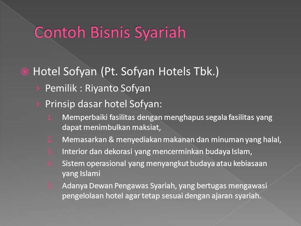 Contoh Bisnis Syariah Hotel Sofyan (Pt. Sofyan Hotels Tbk.)
