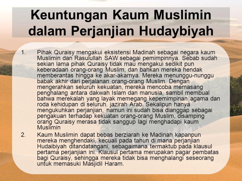 Keuntungan Kaum Muslimin dalam Perjanjian Hudaybiyah