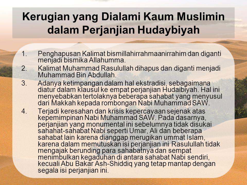 Kerugian yang Dialami Kaum Muslimin dalam Perjanjian Hudaybiyah