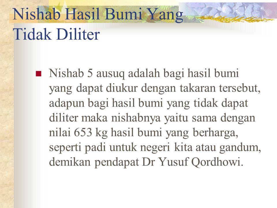 Nishab Hasil Bumi Yang Tidak Diliter