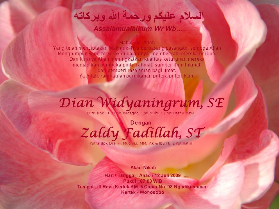 Dian Widyaningrum, SE Zaldy Fadillah, ST