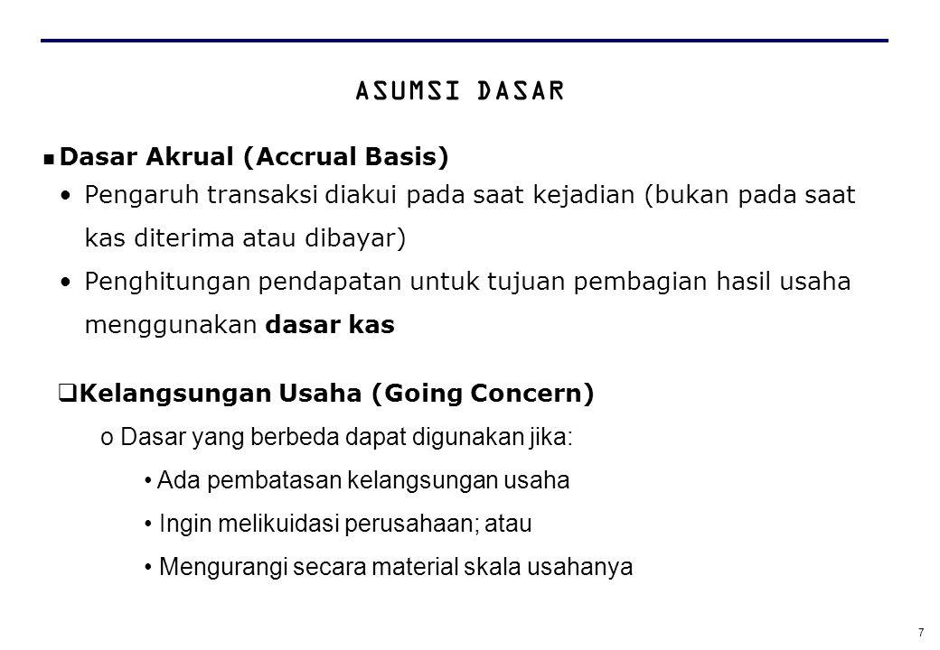 ASUMSI DASAR Dasar Akrual (Accrual Basis)