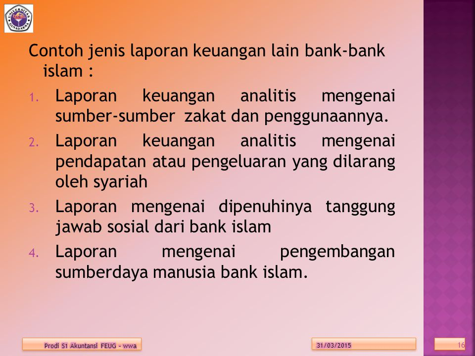 Contoh jenis laporan keuangan lain bank-bank islam :