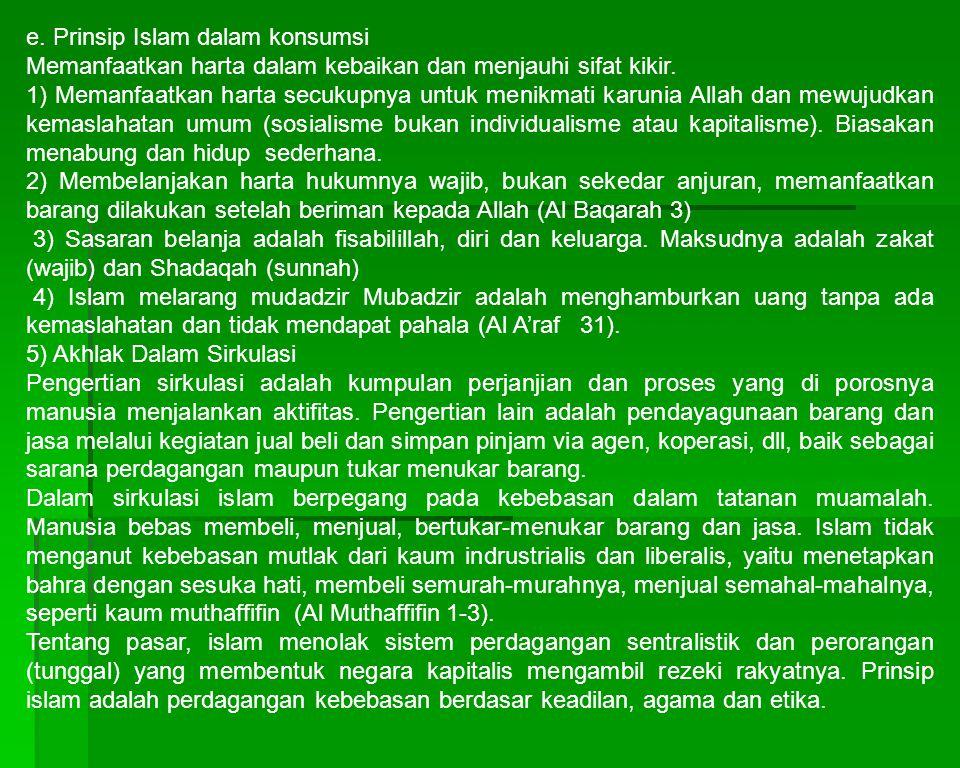 e. Prinsip Islam dalam konsumsi