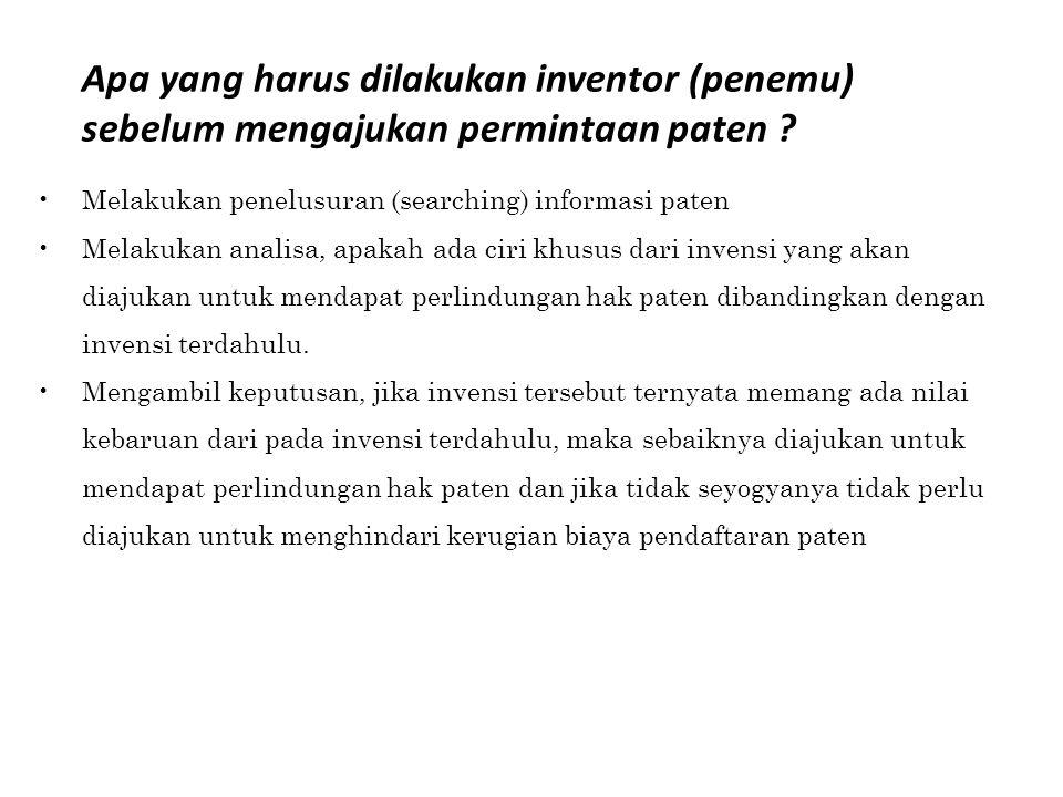 Apa yang harus dilakukan inventor (penemu) sebelum mengajukan permintaan paten