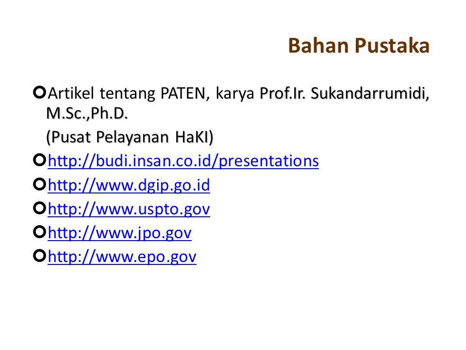 Bahan Pustaka Artikel tentang PATEN, karya Prof.Ir. Sukandarrumidi, M.Sc.,Ph.D. (Pusat Pelayanan HaKI)