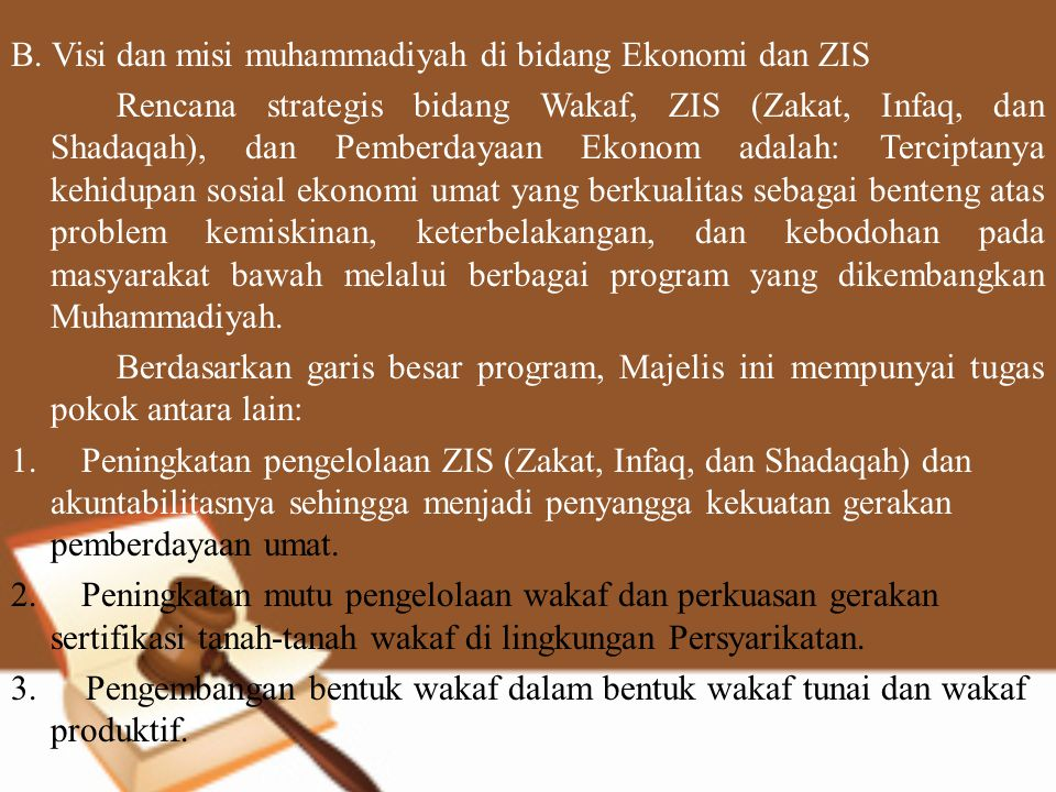 B. Visi dan misi muhammadiyah di bidang Ekonomi dan ZIS