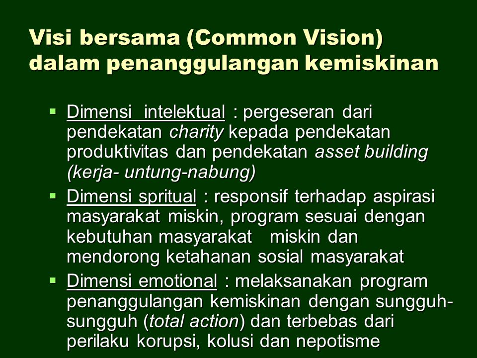 Visi bersama (Common Vision) dalam penanggulangan kemiskinan