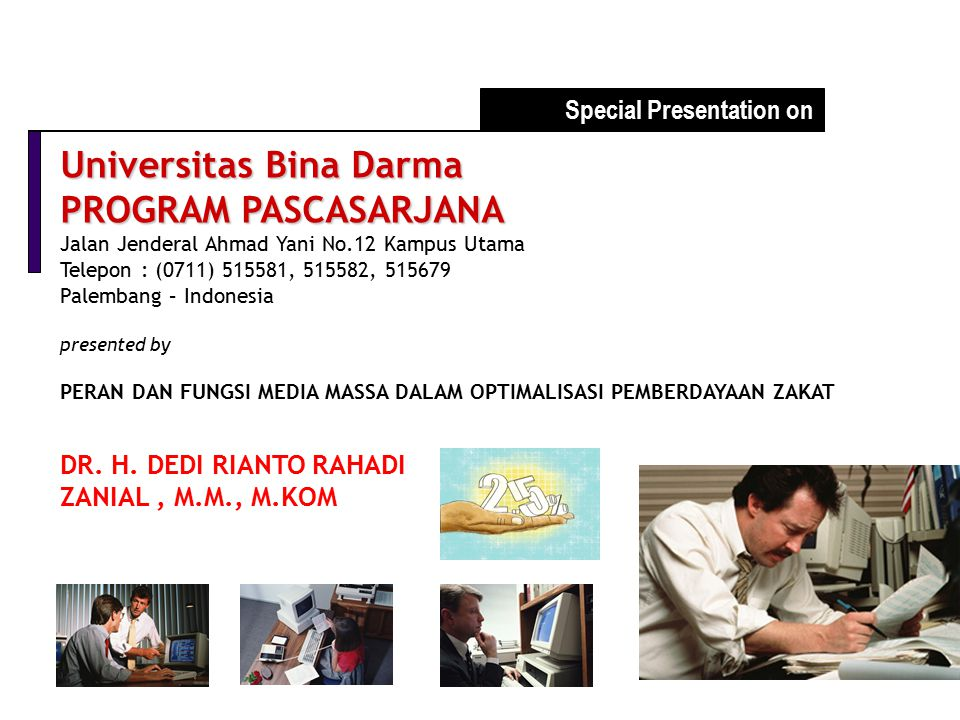 Universitas Bina Darma PROGRAM PASCASARJANA
