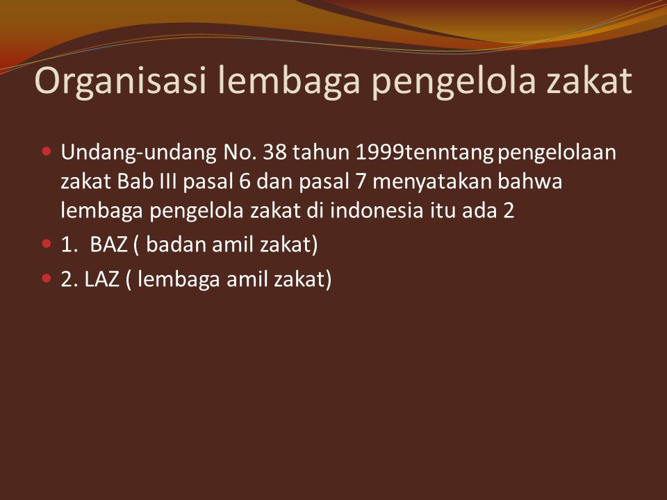 Organisasi lembaga pengelola zakat