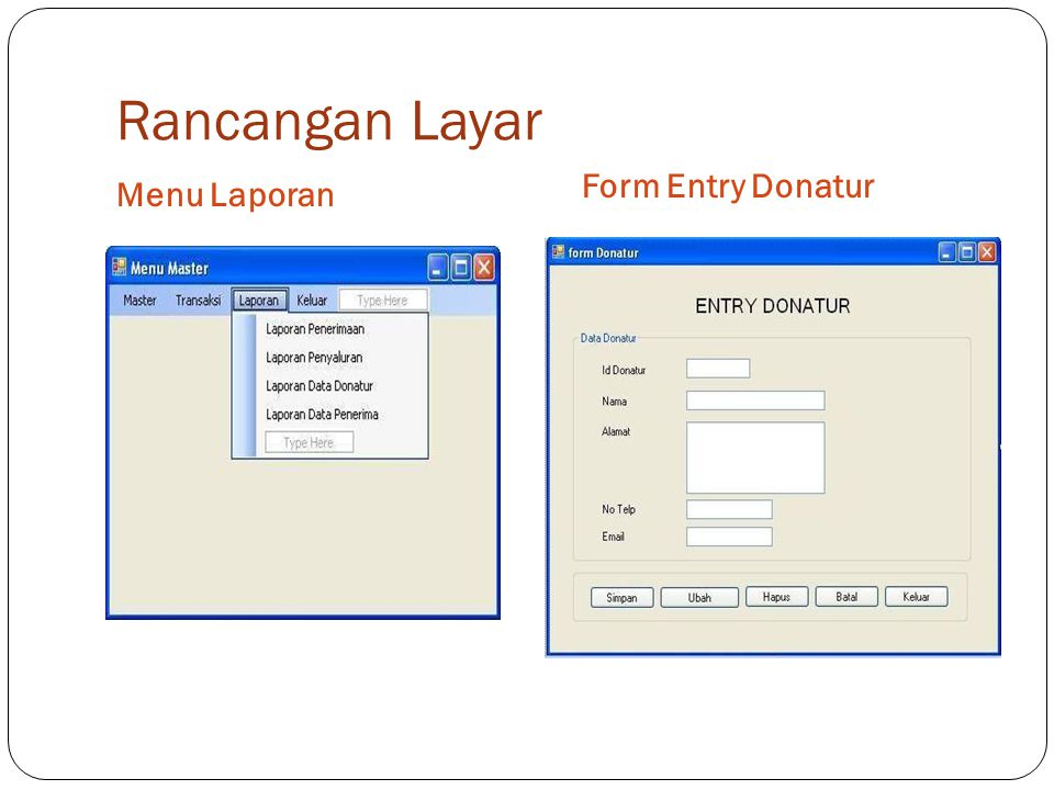 Rancangan Layar Menu Laporan Form Entry Donatur