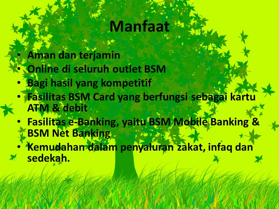 Manfaat Aman dan terjamin Online di seluruh outlet BSM