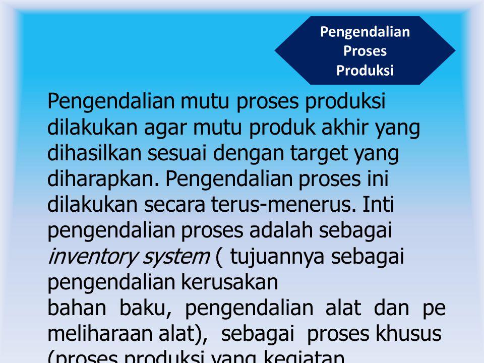 Pengendalian Proses Produksi