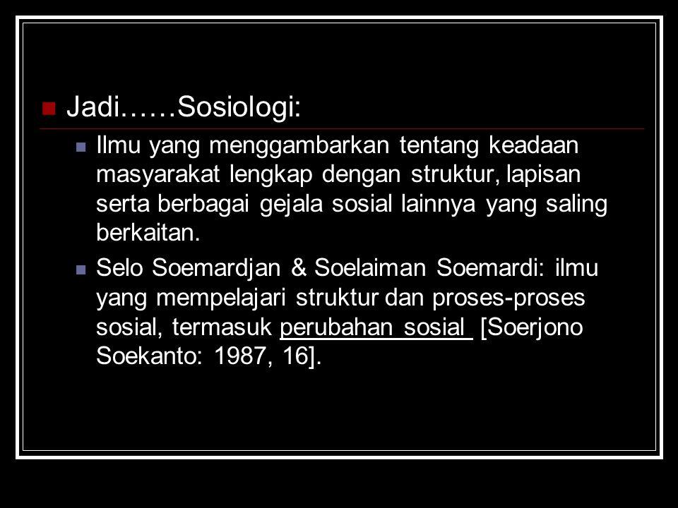 Jadi……Sosiologi: