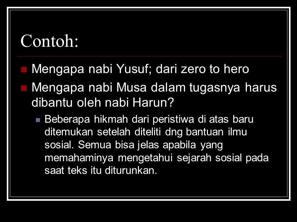 Contoh: Mengapa nabi Yusuf; dari zero to hero