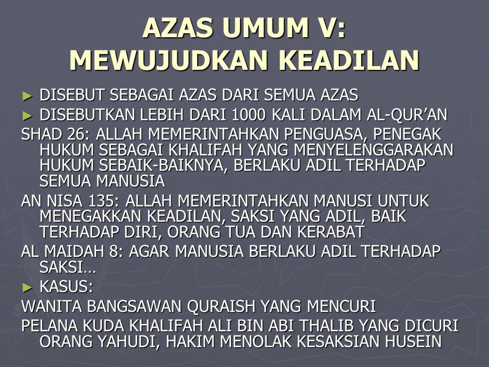AZAS UMUM V: MEWUJUDKAN KEADILAN