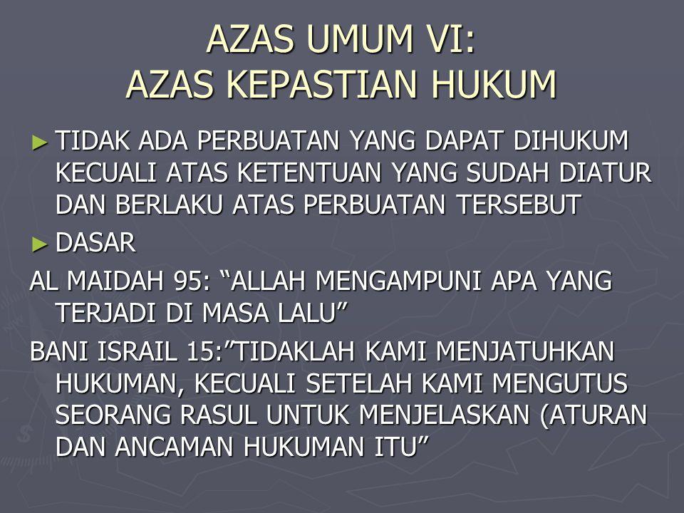 AZAS UMUM VI: AZAS KEPASTIAN HUKUM