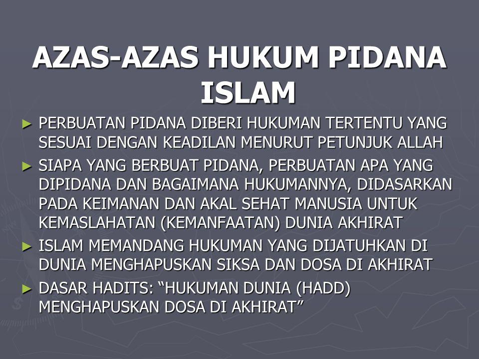 AZAS-AZAS HUKUM PIDANA ISLAM