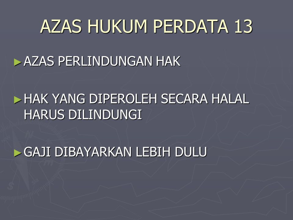 AZAS HUKUM PERDATA 13 AZAS PERLINDUNGAN HAK