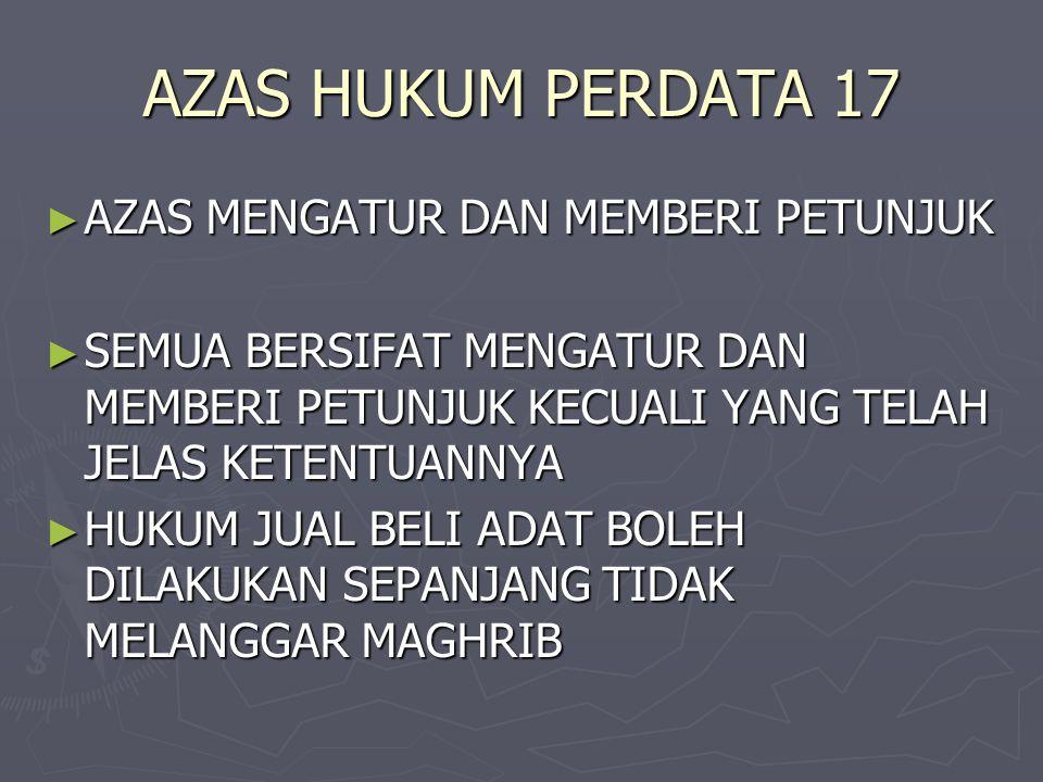 AZAS HUKUM PERDATA 17 AZAS MENGATUR DAN MEMBERI PETUNJUK