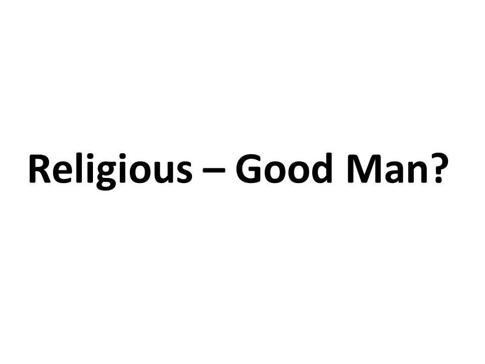 Religious – Good Man