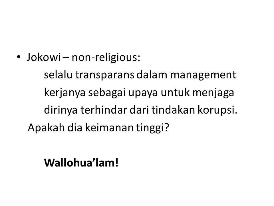 Jokowi – non-religious:
