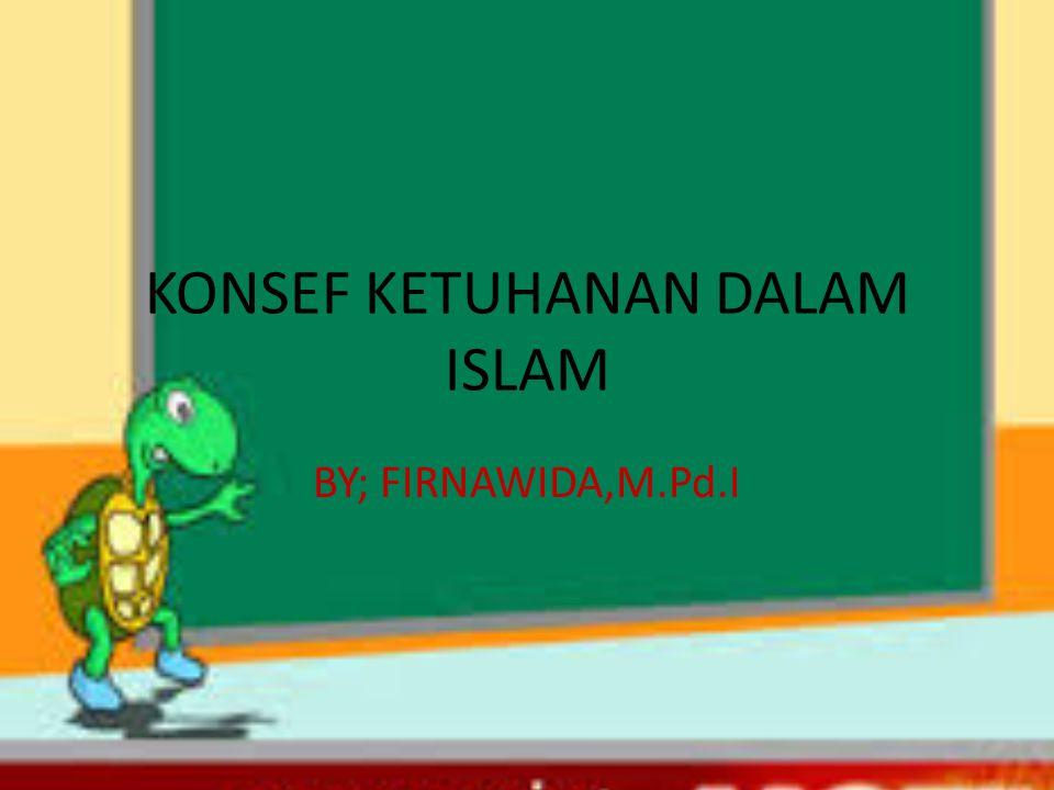 KONSEF KETUHANAN DALAM ISLAM
