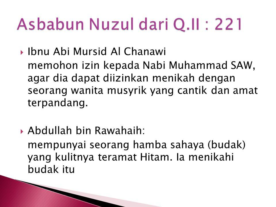 Asbabun Nuzul dari Q.II : 221