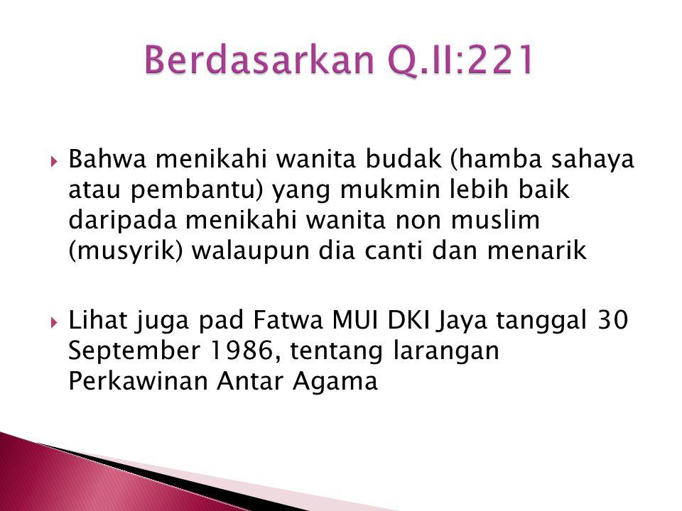 Berdasarkan Q.II:221