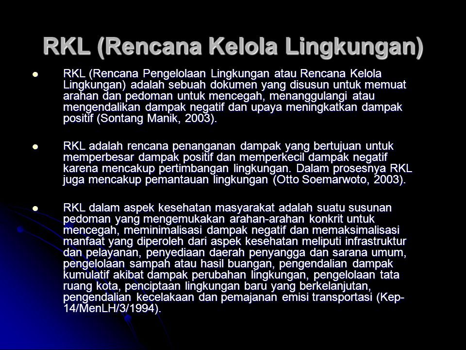 RKL (Rencana Kelola Lingkungan)