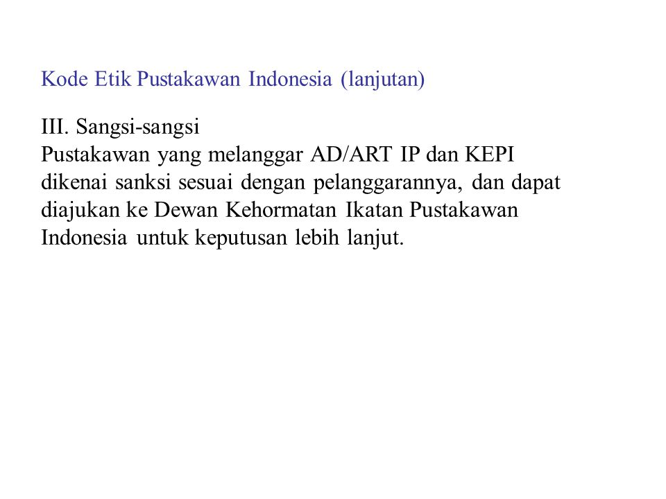 Kode Etik Pustakawan Indonesia (lanjutan)